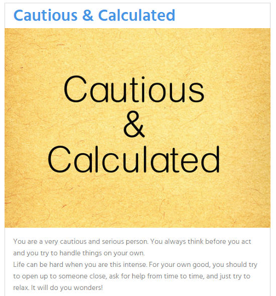 CAUTIOUS AND CALCULATESD